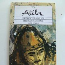 Libros de segunda mano: YO ATILA. GERARD HERZHAFT. Lote 243577405