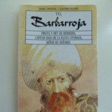Libros de segunda mano: YO BARBARROJA. DIDIER GROSJEAN. Lote 243577790