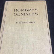 Libros de segunda mano: HOMBRES GENIALES. ERNST KRETSCHMER. EDITORIAL LABOR.1954. Lote 243985895
