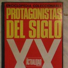 Libros de segunda mano: PROTAGONISTAS DEL SIGLO XX. 1969 JUAN KINDELAN Y ANTONIO BERNABEU. Lote 244191120