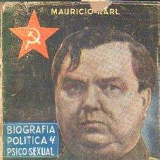 Libros de segunda mano: MALENKOW. BIOGRAFIA POLITICA Y PSICO-SEXUAL. KARL, MAURICIO. A-BI-2894. Lote 244403235