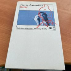Libros de segunda mano: HERGE TINTIN (PIERRE ASSOULINE) ED. DESTINO ANCORA DELFIN PRIMERA EDICION 1997 (COIB194). Lote 244428690