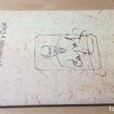 Libros de segunda mano: SANTIAGO RAMON Y CAJAL / DIPUTACION DE ZARAGOZA / / W305. Lote 244431795