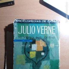 Libros de segunda mano: JULIO VERNE, SU VIDA Y SU OBRA. ENRIQUE SORDO. Lote 244436390