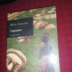 Libros de segunda mano: MAX GALLO, NAPOLEÓN. Lote 244442695