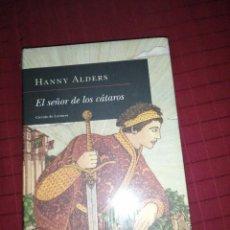 Libros de segunda mano: HANNY ALDERS, EL SEÑOR DE LOS CATAROS. Lote 244443520