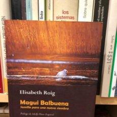 Libros de segunda mano: MAGUI BALBUENA. SEMILLA PARA UNA NUEVA SIEMBRA. ELISABETH ROIG. TROMPO. PUEBLO GUARANÍ. FEMINISMO. Lote 244445595
