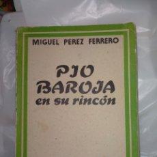 Libros de segunda mano: MIGUEL PÉREZ FERRERO. PÍO BAROJA EN SU RINCÓN.( BIOGRAFÍA). EDITORA INTERNACIONAL. Lote 244618460