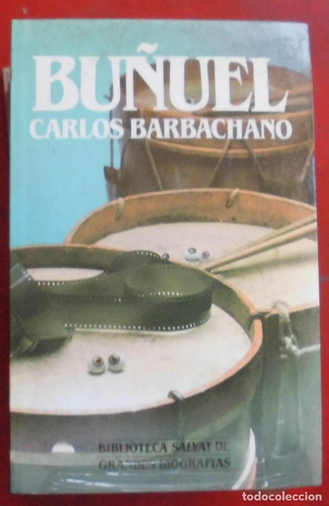 BUÑUEL. CARLOS BARBACHANO. EDITORIAL SALVAT. LIBRO NUEVO (Libros de Segunda Mano - Biografías)