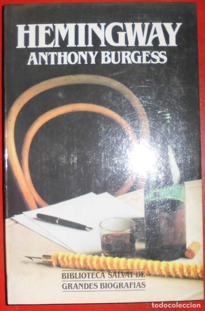 HEMINGWAY. ANTHONY BURGESS. EDITORIAL SALVAT. LIBRO NUEVO (Libros de Segunda Mano - Biografías)