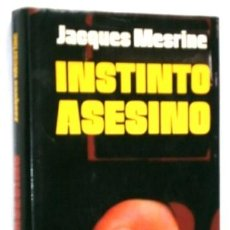 Libros de segunda mano: INSTINTO ASESINO POR JACQUES MESRINE DE CÍRCULO DE LECTORES EN BARCELONA 1979. Lote 18790977
