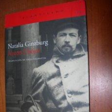 Libros de segunda mano: ANTÓN CHÉJOV / NATALIA GINZBURG. Lote 244945480