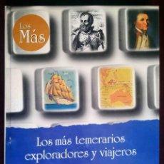 Libros de segunda mano: LOS MÁS TEMERARIOS EXPLORADORES Y VIAJEROS (JUAN VAN DEN EYNDE) EDICIONES RUEDA 1998.. Lote 244947260