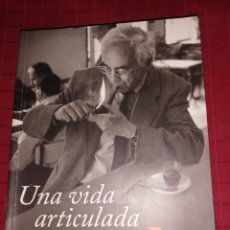Libros de segunda mano: ESPINÀS. J.M. - UNA VIDA ARTICULADA. Lote 245132970
