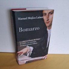 Libros de segunda mano: MANUEL MUJICA LAINEZ - BOMARZO - EDICIONES SEIX BARRAL 2011. Lote 245242765