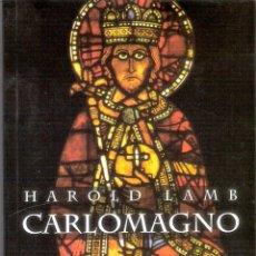 Libros de segunda mano: CARLOMAGNO - HAROLD LAMB. Lote 245291745