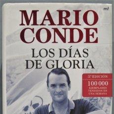 Libros de segunda mano: LOS DIAS DE GLORIA. MARIO CONDE. Lote 246173040