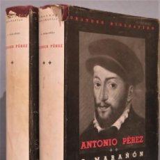 Libros de segunda mano: 1948.- ANTONIO PÉREZ. EL HOMBRE, EL DRAMA, LA ÉPOCA. G. MARAÑON. 2 TOMOS. Lote 246173375