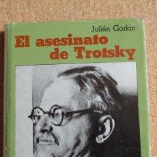 Libros de segunda mano: EL ASESINATO DE TROTSKY. GORKIN (JULIAN) BARCELONA, AYMÁ SOCIEDAD ANÓNIMA EDITORA, 1971.. Lote 246536460