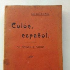Livros em segunda mão: COLÓN ESPAÑOL 1914/CELSO GARCÍA DE LA RIEGA. Lote 246686360