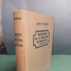 Libros de segunda mano: MEMORIAS DE UN MENESTRAL DE BARCELONA 1792 - 1854 JOSÉ COROLEU. Lote 246973375