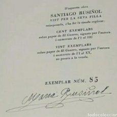 Libros de segunda mano: SANTIAGO RUSIÑOL VIST PER LA SEVA FILLA 1950 EDITADOS 100 EJEMPLARES Y NUMERADA Y FIRMADA ED. AEDOS. Lote 247474825