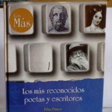 Libros de segunda mano: LIBRO, LOS MAS RECONOCIDOS POETAS Y ESCRITORES.ESCRITO POR PILAR PASTOR GAITERO.EDICIONES RUEDA-1998. Lote 248212965