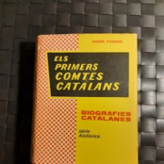 Libros de segunda mano: ELS PRIMERS COMTES CATALANS BIOGRAFIES CATALANES TEIDE. Lote 251432055