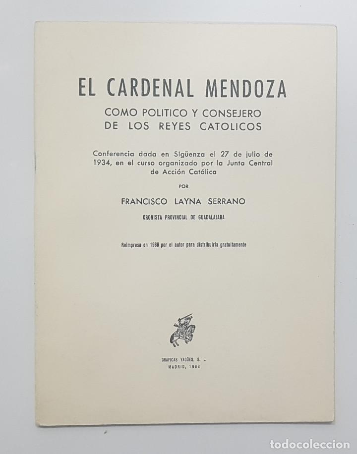 Libros de segunda mano: Francisco Layna Serrano. 1968. EL CARDENAL MENDOZA CONSEJERO REYES CATOLICOS. Sigüenza,Guadalajara - Foto 3 - 251664910