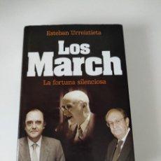 Libros de segunda mano: LOS MARCH - LA FORTUNA SILENCIOSA - EDUARDO URREIZTIETA - PRIMERA EDICIÓN. Lote 251888815