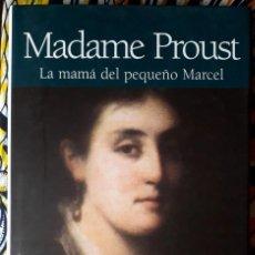 Livros em segunda mão: EVELYNE BLOCH-DANO . MADAME PROUST. LA MAMÁ DEL PEQUEÑO MARCEL. Lote 251934395