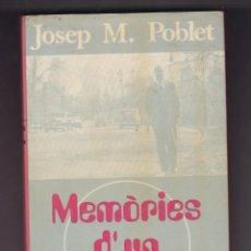 Libros de segunda mano: MEMORIES D´UN RODAMON PER JOSEP M. POBLET EDITORIAL PORTICO 1ª EDICIO 1976. Lote 253209540