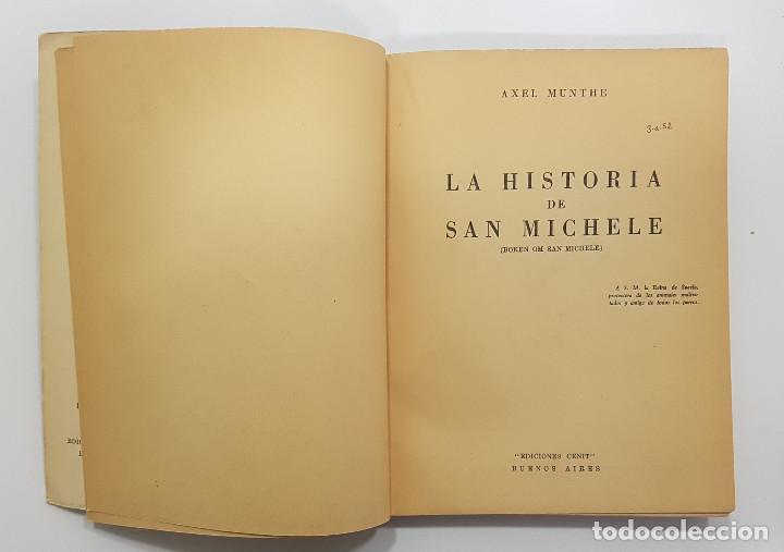 Libros de segunda mano: AXEL MUNTHE. LA HISTORIA DE SAN MICHELE. 1956. Ediciones CENIT. Buenos Aires, Argentina - Foto 3 - 253285455