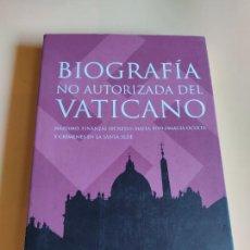 Libros de segunda mano: BIOGRAFIA NO AUTORIZADA DEL VATICANO. SANTIAGO CAMACHO. MR, EDICIONES. 1ª EDICION. 2005. PAGS, 334.. Lote 253997360