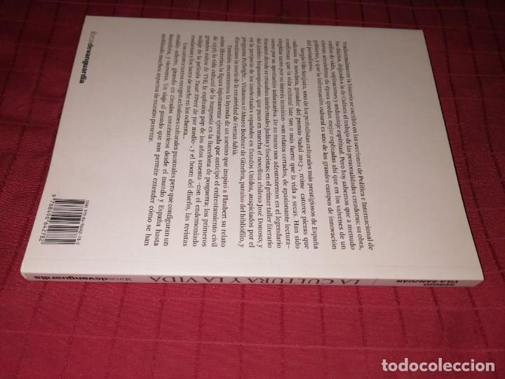 Libros de segunda mano: LA CULTURA Y LA VIDA - SERGIO VILA-SANJUÁN - Foto 5 - 254280315