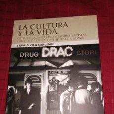 Libros de segunda mano: LA CULTURA Y LA VIDA - SERGIO VILA-SANJUÁN. Lote 254280315