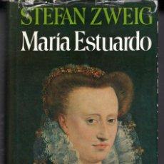 Libros de segunda mano: MARIA ESTUARDO (STEFAN ZWEIG) ED. JUVENTUD - CARTONE CON SOBRECUBIERTA - OFI15J. Lote 254324450