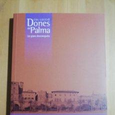 Libros de segunda mano: MARIA ANTÒNIA SALVÀ (1869 - 1958) LLUÏSA JULIÀ. Lote 254842460