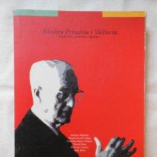 Libros de segunda mano: NICOLAU PRIMITIU I VALENCIA. TREBALLAR, PERSISTIR, ESPERAR…2003 ANTONI ATIENZA. Lote 254912445