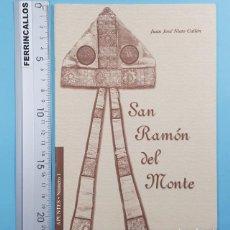 Libros de segunda mano: SAN RAMON DEL MONTE, JUAN JOSE NIETO CALLEN, APUNTES Nº 1 2002 32 PAGINAS, BARBASTRO. Lote 254985230