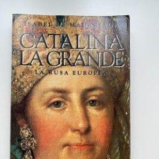 Libros de segunda mano: CATALINA LA GRANDE. LA RUSA EUROPEA. ISABEL DE MADARIAGA. ED. ESPASA CALPE. MADRID, 1994. PAGS: 303. Lote 255602880