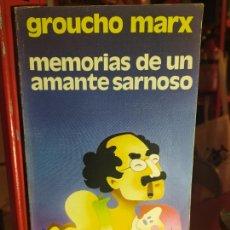 Libros de segunda mano: MEMORIAS DE UN AMANTE SARNOSO - MARX, GROUCHO. Lote 255664245