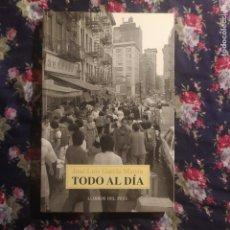 Libros de segunda mano: TODO AL DÍA - GARCÍA MARTÍN, JOSÉ LUIS. Lote 255664405