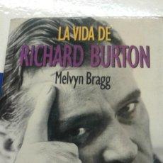 Libros de segunda mano: LA VIDA DE RICHARD BURTON POR MELVYN BRAGG. Lote 257518445