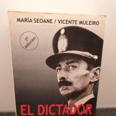 Libros de segunda mano: EL DICTADOR, LA HISTORIA SECRETA DE JORGE RAFAEL VIDELA. MARÍA SEOANE Y VICENTE MULEIRO(ENVÍO 4,31€). Lote 257658665