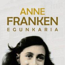 Libros de segunda mano: ANNE FRANKEN EGUNKARIA - IDIOMA VASCO. Lote 257827760