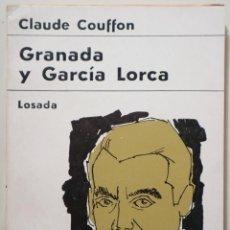 Libros de segunda mano: COUFFON, CLAUDE - GRANADA Y GARCÍA LORCA - BUENOS AIRES 1967 - ILUSTRADO. Lote 257829460
