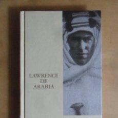 Libros de segunda mano: LAWRENCE DE ARABIA - RICHARD P. GRAVES - ED. FOLIO - 2003. Lote 257841945
