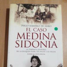 Libros de segunda mano: EL CASO MEDINA SIDONIA (ÍÑIGO RAMÍREZ DE HARO). Lote 258851630