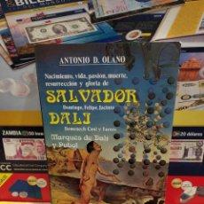 Libros de segunda mano: SALVADOR DALI....ANTONIO D. OLANO...1985..... Lote 260381970